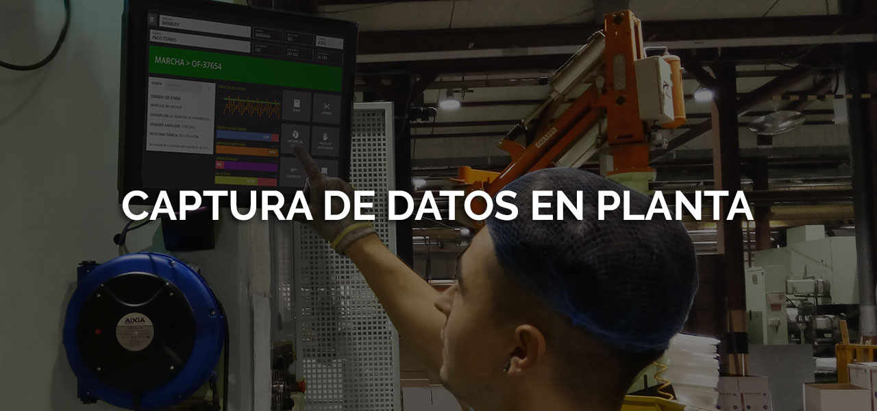Captura de datos en planta